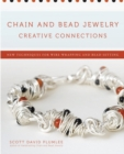 Chain and Bead Jewelry Creative Connections : New Techniques for Wire-Wrapping and Bead-Setting - eBook