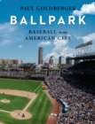 Baseball in the American City : Baseball, Ballparks, and the American City - Book