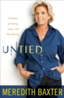 Untied : A Memoir of Family, Fame, and Floundering - eBook