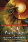 Soul Psychology : How to Clear Negative Emotions and Spiritualize Your Life - eBook