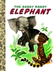 The Saggy Baggy Elephant - eBook