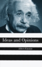 Ideas And Opinions - eBook