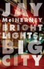 Bright Lights, Big City - eBook