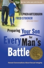 Preparing Your Son for Every Man's Battle : Honest Conversations About Sexual Integrity - eBook