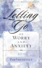 Letting Go of Worry and Anxiety - eBook