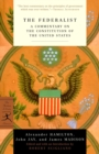 The Federalist : A Commentary on the Constitution of the United States - eBook