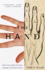 The Hand : How Its Use Shapes the Brain, Language, and Human Culture - eBook