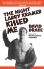 The Night Larry Kramer Kissed Me - eBook