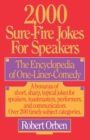 2,000 Sure-Fire Jokes for Speakers : The Encyclopedia of One-Liner Comedy - eBook