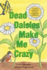 Dead Daisies Make Me Crazy : Garden Solutions Without Chemical Pollution - eBook
