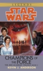 Champions of the Force: Star Wars Legends (The Jedi Academy) - eBook