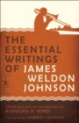 The Essential Writings of James Weldon Johnson - eBook