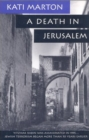 A Death in Jerusalem : The Assassination by Jewish Extremists of the First Arab/Israeli - eBook