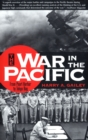 War in the Pacific : From Pearl Harbor to Tokyo Bay - eBook