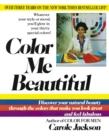 Color Me Beautiful : Discover Your Natural Beauty Through the Colors That Make You Look Great and Feel Fabulous - eBook