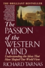Passion of the Western Mind - eBook