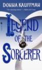 Legend of the Sorcerer : A Novel - eBook