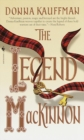 The Legend Mackinnon : A Novel - eBook