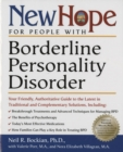 New Hope for People with Borderline Personality Disorder : Your Friendly, Authoritative Guide to the Latest in Traditional and Complementar y Solutions - eBook
