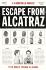 Escape from Alcatraz : The True Crime Classic - eBook