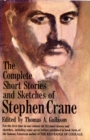Complete Short Stories and Sketches of Stephen Crane - eBook
