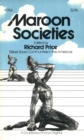 Maroon Societies : Rebel Slave Communities in the America - eBook
