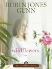 Wildflowers : Book 8 in the Glenbrooke Series - eBook