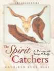 The Spirit Catchers : An Encounter with Georgia O'Keeffe - eBook