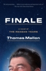 Finale : A Novel of the Reagan Years - eBook