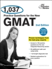 1,037 Practice Questions for the New GMAT, 2nd Edition : Revised and Updated for the New GMAT - eBook