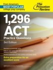1,296 ACT Practice Questions, 3rd Edition - eBook