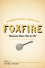Mountain Music Fills the Air: Banjos and Dulcimers : The Foxfire Americana Libray (11) - eBook