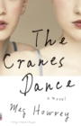 The Cranes Dance - eBook