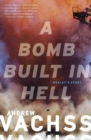 A Bomb  Built in Hell : Wesley's Story - eBook