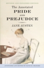 The Annotated Pride and Prejudice : A Revised and Expanded Edition - Book