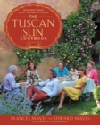 The Tuscan Sun Cookbook : Recipes from Our Italian Kitchen - eBook
