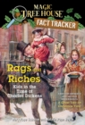 Rags and Riches: Kids in the Time of Charles Dickens : A Nonfiction Companion to Magic Tree House Merlin Mission #16: A Ghost Tale for Christmas Time - eBook