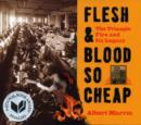 Flesh and Blood So Cheap: The Triangle Fire and Its Legacy - eBook