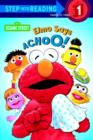 Elmo Says Achoo! (Sesame Street) - eBook