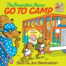 The Berenstain Bears Go to Camp - eBook