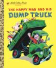 The Happy Man and His Dump Truck - eBook