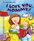 I Love You, Mommy! - eBook