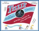 Tillie the Terrible Swede : How One Woman, a Sewing Needle, and a Bicycle Changed History - eBook