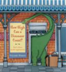 How High Can a Dinosaur Count? : ...and Other Math Mysteries - eBook