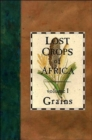 Lost Crops of Africa : Volume I: Grains - Book