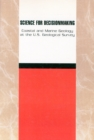 Science for Decisionmaking : Coastal and Marine Geology at the U.S. Geological Survey - Book