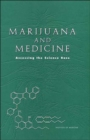 Marijuana and Medicine : Assessing the Science Base - Book