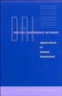 Dietary Reference Intakes : Applications in Dietary Assessment - Book