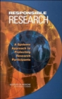 Responsible Research : A Systems Approach to Protecting Research Participants - Book