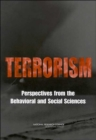 Terrorism : Perspectives from the Behavioral and Social Sciences - Book